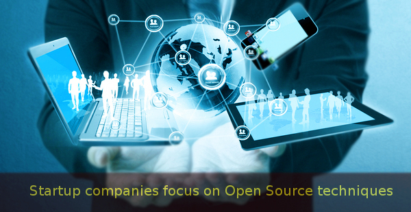 Startup Companies focus on Open Source Techniques