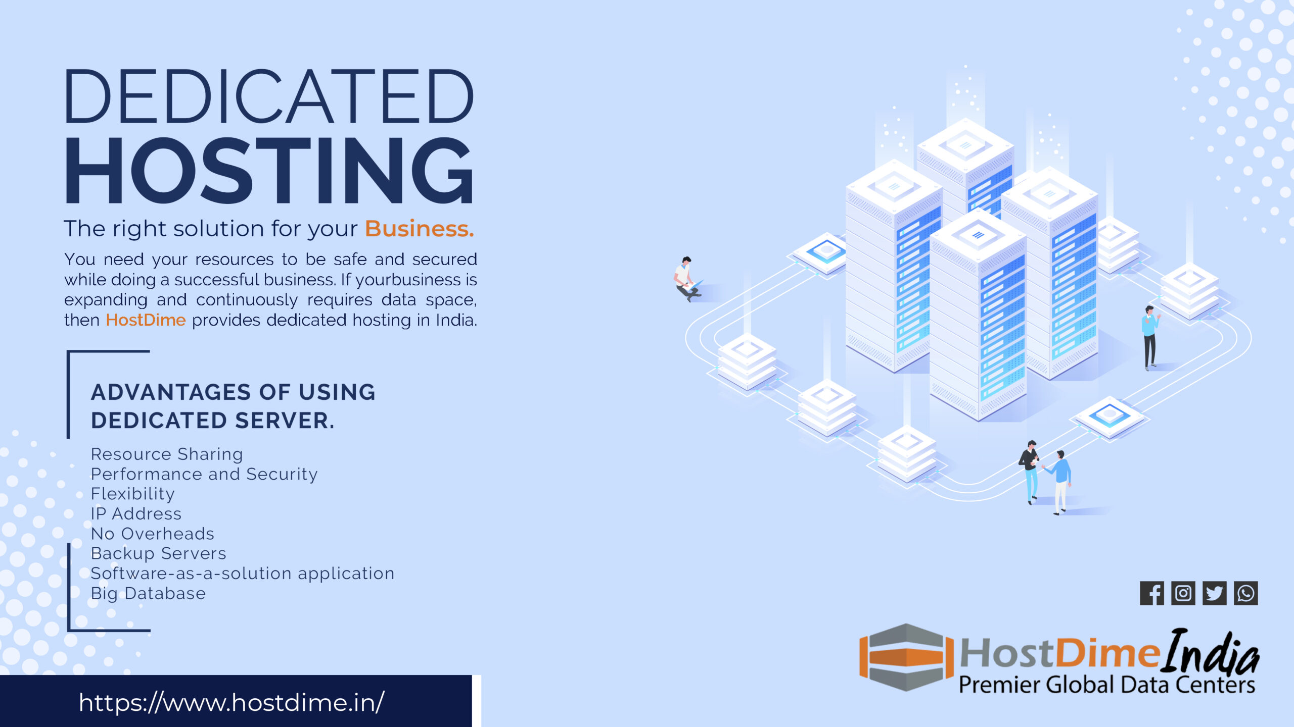 Dedicated hosting, the right solution for your Business.