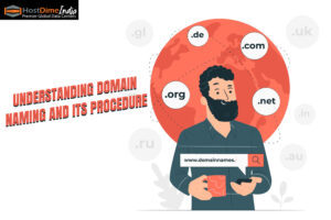 Understanding Domain naming and its procedure