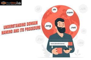 Understanding Domain naming and its procedure